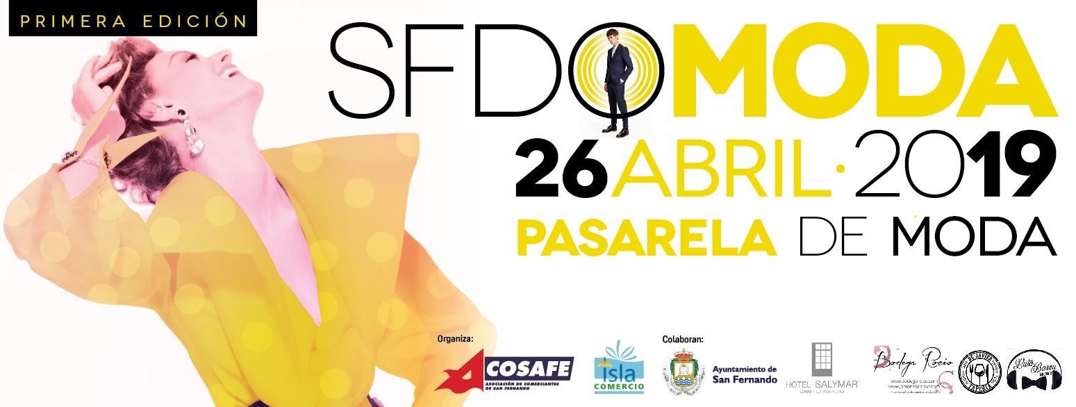 PASARELA DE MODA PRIMAVERA / VERANO  «SFDO MODA 2019 «